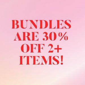 Bundles are 30% off 2+ Items!!